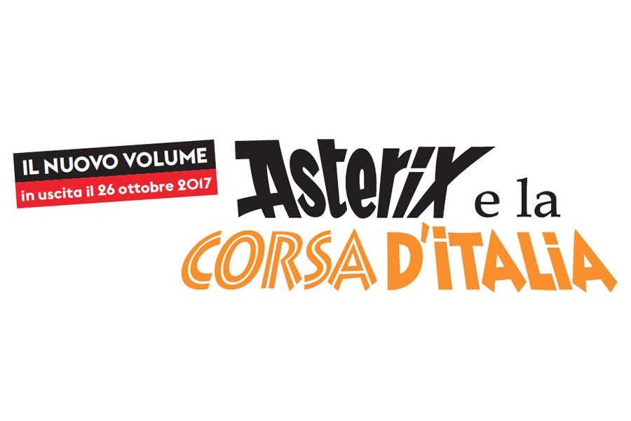 ASTERIX E LA CORSA D'ITALIA, svelato il titolo del nuovo volume