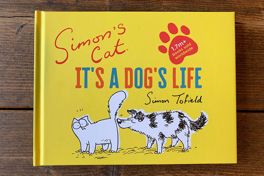 IT'S A DOG LIFE FOR SIMON'S CAT