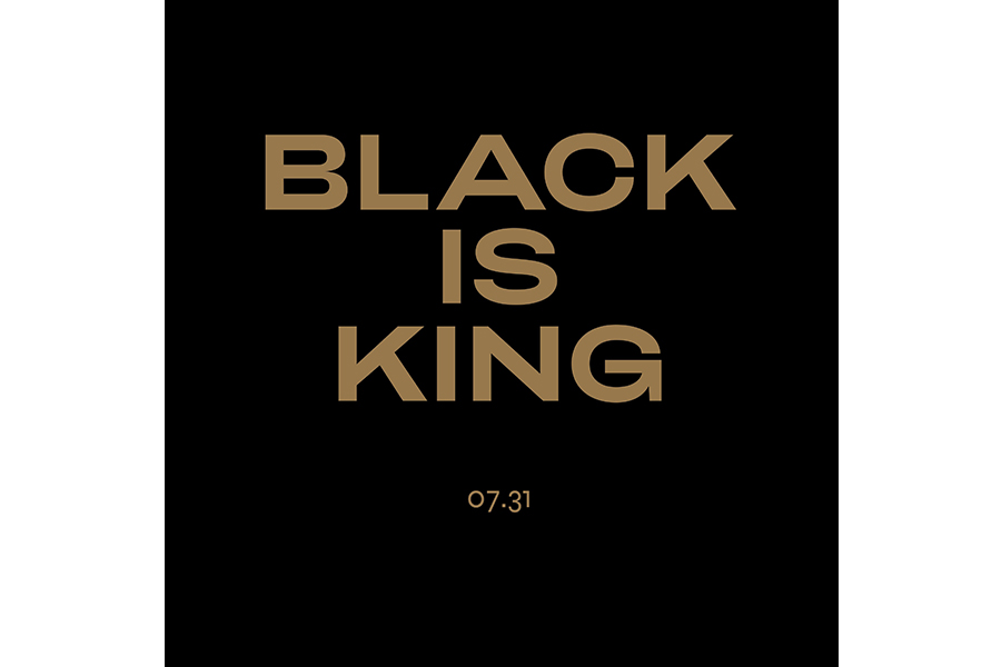 """BEYONCÉ WRITES, DIRECTS AND IS EXECUTIVE PRODUCER OF """"BLACK IS KING"""""""