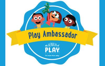 THE GENIUS OF PLAY AMBASSADOR PROGRAM