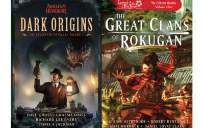 ACONYTE BOOKS & FANTASY FLIGHT GAMESCOLLABORATE TO PUBLISH COLLECTED NOVELLASFROM ARKHAM AND ROKUGAN