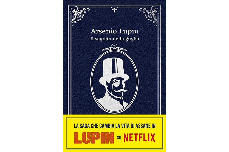 THE SECOND OFFICIAL NOVEL IN THE SERIES OF THE MOMENT: LUPIN